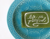 Linen Tea Towel - Life is Pretty Cool kitchen towel - Choose your fabric and ink color