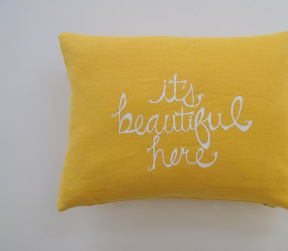Decorative Pillow Cover Cushion Cover - It's Beautiful Here - 12 x 16 inches - Choose your fabric and ink color