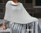 Bamboo Eco Friendly Fashion Knitting Accessories .....MiSt..... Shawl Poncho with fringes in Grey shades