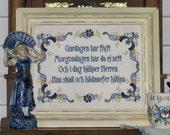 Swedish Prayer Gardagen har flytt Morgondagen har du ej sett Sweden Scandinavian Frameable Embroidery