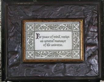 For Peace Of Mind Resign As Manager Of Universe Unwind Relax Chill Stress Take It Easy Ornate Border Embroidery