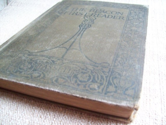 The Beacon First Reader - Vintage 1st Ed. Book
