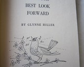 Vintage 50s teen book Put Your Best Look Forward