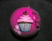 Cupcake Ornament- Born to Frost (Item number 507)