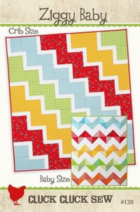 New Quilt Pattern Ziggy Baby by Cluck Cluck Sew   Easy and Fun to Make