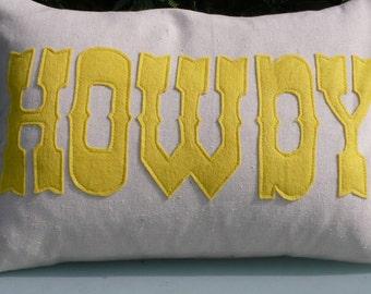 Say HOWDY to everyone - decorative fun throw pillow / cushion - 16in (41cm) x 11in (28cm) lumbar style