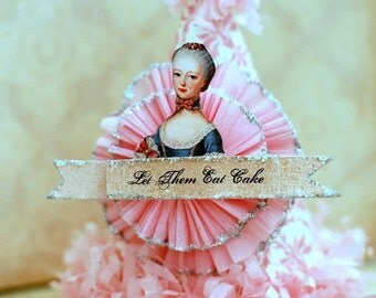 Let Them Eat Cake - MARIE ANTOINETTE Party Hat