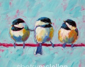 Chickadees - Chickadee Art - Bird Art - Original Painting - 12x12