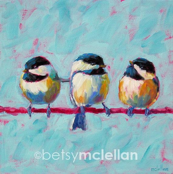Chickadees - Chickadee Art - Bird Art - Original Painting - 12x12