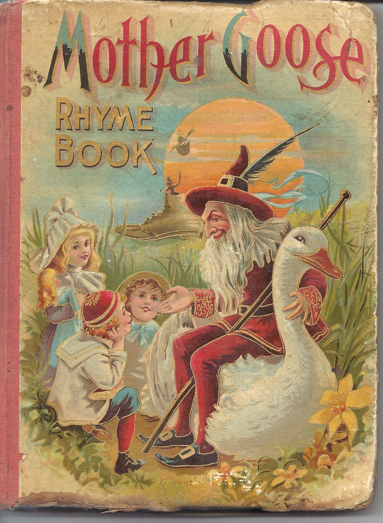 Antique Vintage Mother Goose Childs Book