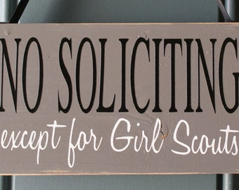No Soliciting except for Girl Scouts