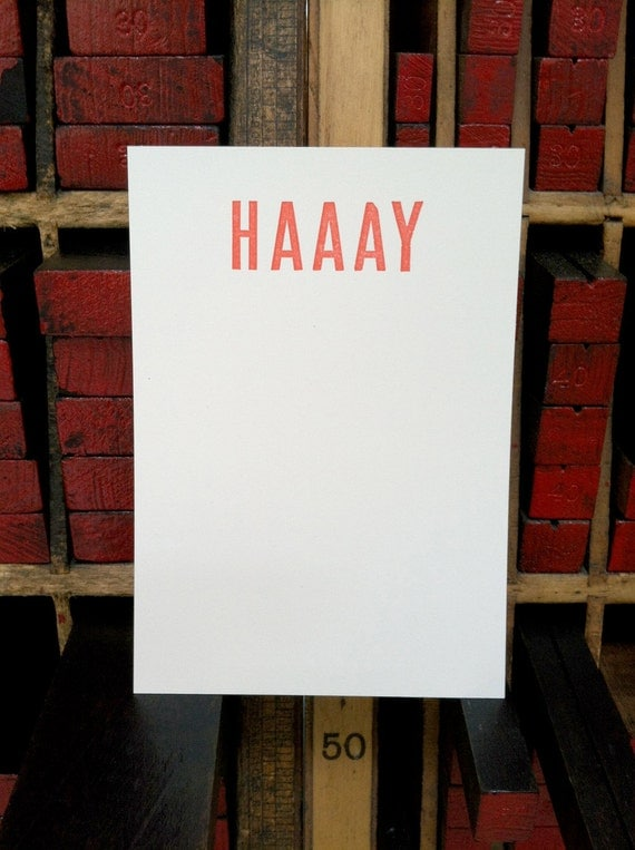 HAAAY letterpress note cards funny cards