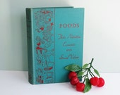 "On reserve for briarlatam: 1938 Book Titled ""Foods, Their Nutritive, Economic and Social Values"""