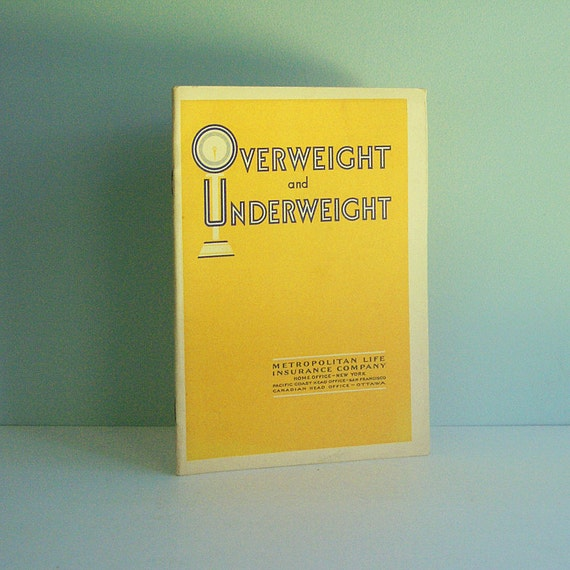 Overweight and Underweight, a Vintage Booklet from the Metropolitan Life Insurance Company
