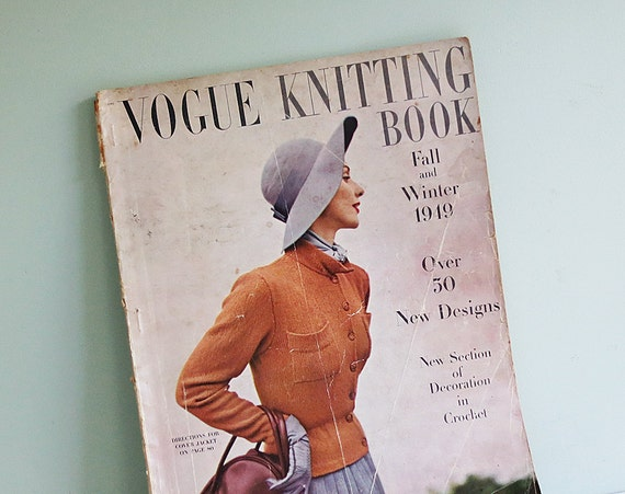 Vogue Knitting Book, Fall & Winter 1949 - Patterns and Projects for the Whole Family