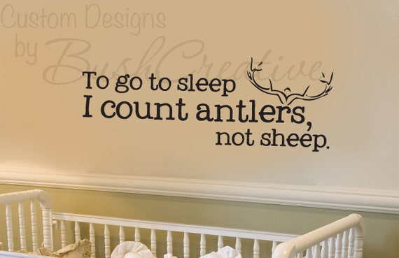 Hunting Nursery Decal Deer Antler Decal Vinyl Lettering Count Sheep Wall Decor Wall Sticker Outdoor Nursery Woodsy Nursery Deer Decor 039