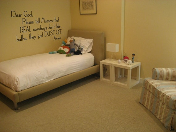 Wall Decal - Cowboy quote - Nursery or little boys room 030-30