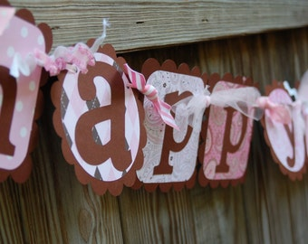 Happy Birthday/Name Banner combo in Pink & Brown