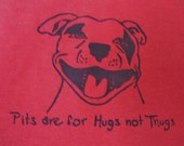 Pits are for hugs t-shirt UNISEX size LARGE- garnet red