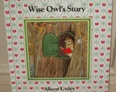 Wise Owl's Story - Alison Uttley Little Grey Rabbit Childrens Book - Illustrated by Margaret Tempest