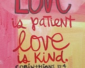 11x14 Original Painting - Love is Patient Corinthians verse