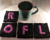 Coasters spell ROFL: gift, tech IT geek internet computer office co-worker, social media humor, felted wool dining college dorm kitchen i639