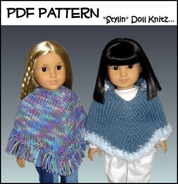 Knitting Pattern Doll Clothes Poncho Fits by StylinDollKnitz