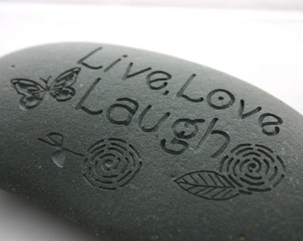 Live Love Laugh Engraved Stone BC River Rock