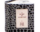 Miniature Book - A Masque of Extinction