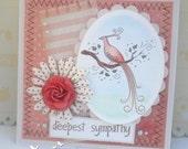 Sweet Handmade Card- With Sympathy - Beautiful peacock -