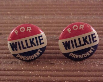 Willkie For President Cuff Links Vintage Political Pinback Buttons - Free Shipping to USA