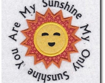 Applique You Are My Sunshine Embroidery Design-Multiple Sizes