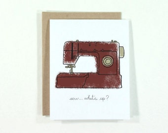 SALE : Sew...What's Up card - blank card with burgundy and tan sewing machine