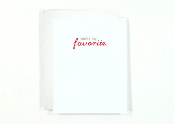 SALE : You're My Favorite card - blank red and white love card or valentine