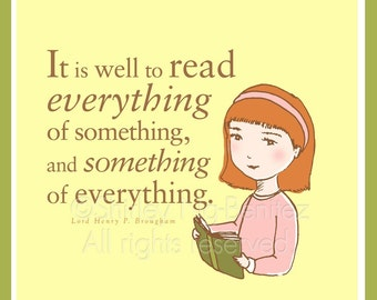It is well to read...