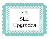 5 Dollar Size Upgrade