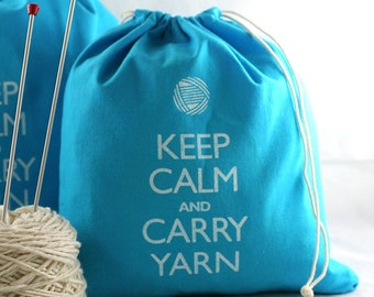 Small knitting project bag - Keep Calm and Carry Yarn - turquoise