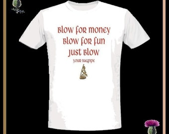 Blow For Money Blow For Fun T-Shirt