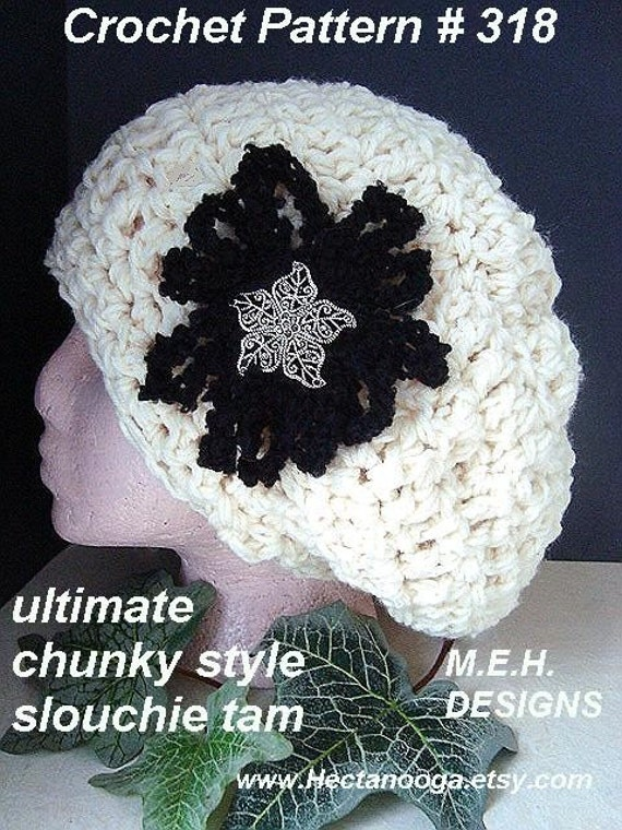 Patterns, crochet hat, - Womens  ULTIMATE CHUNKY Style Slouchie TAM.  Adult size. num. 318