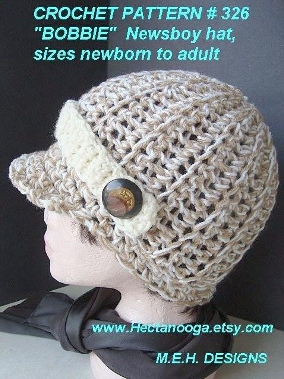 Crochet Pattern. Hat.. num 326 Chunky Style BOBBIE Newsboy Hat, in all sizes from newborn to adult... permission to sell your finished hats