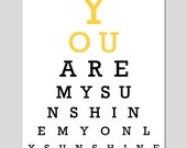 You Are My Sunshine, My Only Sunshine - Eye Chart - 8x10 Print - Nursery Decor - CHOOSE YOUR COLORS - Shown in Yellow, Gray, Pink, and More