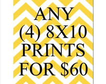 SALE - Any Four 8x10 Inch Prints for 60 Dollars - You Choose The Prints and Colors - Limited Time Only