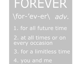 Forever - 8x10 Print with Definitions of Forever - Typography - Wedding Gift - Anniversary Gift - CHOOSE YOUR COLORS