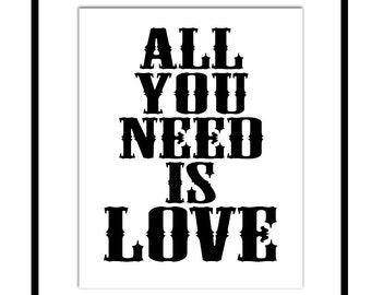 All You Need Is Love - 11x14 Inspirational Quote Print - Nursery Art - Kids Wall Art - CHOOSE YOUR COLORS - Shown in Black, Pink and More