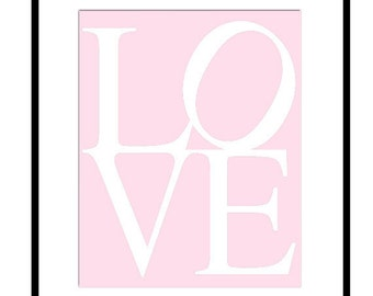 LOVE - 8x10 Print - Modern Nursery Decor - Kids Wall Art - Choose Your Colors - Shown in Pale Pink and White