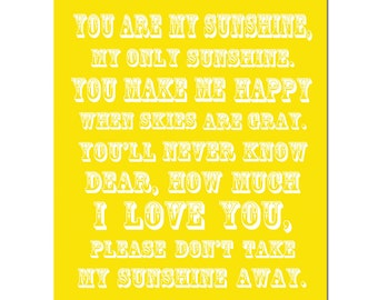 You Are My Sunshine, My Only Sunshine - 11x14 Full Length Nursery Art Print - CHOOSE YOUR COLORS - Shown in Lemon Yellow