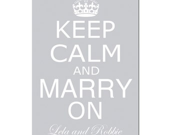Customized 11x17 Keep Calm and Marry On Print - Bride and Groom Names and Wedding Date - Wedding Guestbook Poster, Wedding Gift