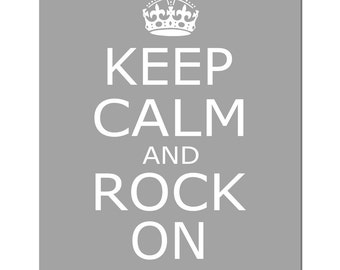 Keep Calm and Rock On - 8x10 Inspirational Quote Print - Kids Wall Art - CHOOSE YOUR COLORS - Shown in Gray and More