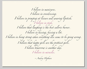 I Believe In Pink - 5x7 Inch Print - Audrey Hepburn Inspirational Quote Print - Choose Your Colors - Shown in Black, Pink, Cream
