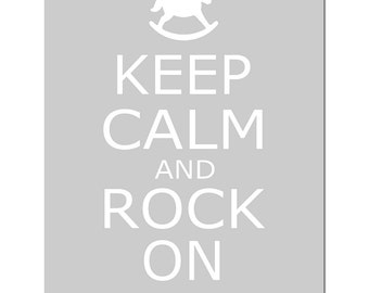 Keep Calm and Rock On - 11x14 Nursery Quote Print with Rocking Horse - CHOOSE YOUR COLORS - Shown in Pale Gray, Baby Blue and More